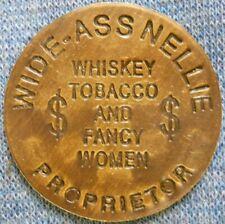 Wide - Ass Nellie Goldfield Nevada brass brothel cat whore house token