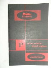PERKINS DIESEL ENGINE HANDBOOK. P SERIES ENGINES. 1956