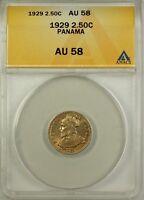 1929 Panama 2.5 Centesimos de Balboa Coin ANACS AU 58