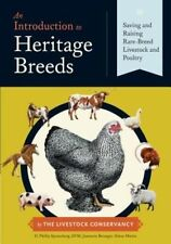 An Introduction to Heritage Breeds: Saving and Raising Rare-Breed Livestock and