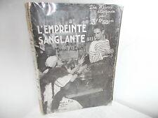 Marcel Allain : L'Empreinte Sanglante, Roman Policier - Ferenczi 1932