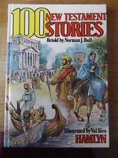 100 NEW TESTAMENT STORIES RETOLD BY NORMAN J BULL 1981 HARDBACK BOOK