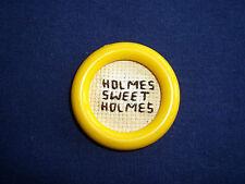 "Holmes Sweet Holmes, Magnet, 1 1/2"""
