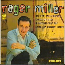 "ROGER MILLER ""ONE DYIN' AND A BURYIN'"" 60'S EP PHILIPS 434.559"