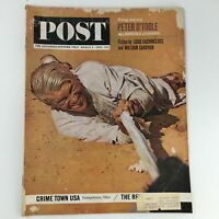 The Saturday Evening Post March 9 1963 Peter O'Toole Cover & Crime Town USA
