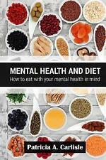 NEW Mental health and diet: How to eat with your mental health in mind