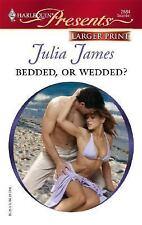 James, Julia .. Bedded, Or Wedded?