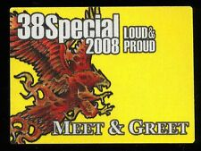 Thirty Eight .38 Special - 2008 'Loud & Proud' Meet & Greet Cloth Guest Pass