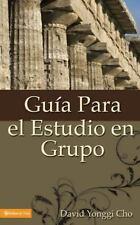 Guía para el estudio en grupo, Cho, Pastor David Yonggi, 0829718729, Book, Good