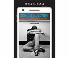 School Bullying: How Long is the Arm of Law? by Hanks, James C., Good Book