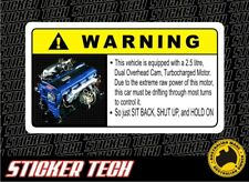 WARNING RB25 STICKER DECAL TO SUIT NISSAN NISMO TURBO SKYLINE R33 R34 S13 DRIFT