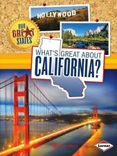 Our Great States: What's Great about California? by Anita Yasuda (2014,...