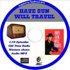 Have Gun Will Travel OTR - 110 Old Time Western Radio Shows  Audio MP3 CD