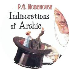 Indiscretions of Archie, P. G. Wodehouse Marriage Comedy Audiobook on 1 MP3 CD