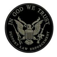 IN GOD WE TRUST SUPPORT LAW ENFORCEMENT Embroidered Patch Iron Sew-On SECOND 2A