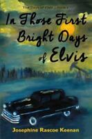 In Those First Bright Days of Elvis, Like New Used, Free shipping in the US