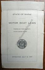 State Of Maine Motor Boat Laws Passed By 76th Legislature July 12, 1913