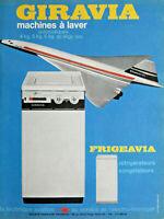 PUBLICITÉ DE PRESSE 1969 FRIGÉAVIA GIRAVIA MACHINES A LAVER - CONCORDE