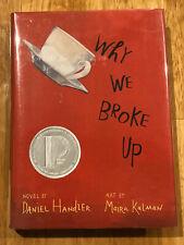 WHY WE BROKE UP by Daniel Handler (2011, Hardcover)