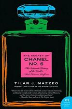 The Secret of Chanel No. 5: The Intimate History of the World's Most Famous Perf