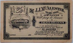 """1900 's RARE JJ McAlester """" INDIAN TERRITORY """" .25 Cent Fractional Trade Note NR"""