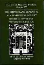 The Church and Learning in Later Medieval Society: 1999 Harlaxton Symposium