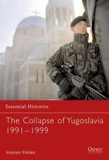 Osprey Publishing Essential Histories 63 - The Collapse of Yugoslavia