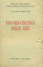 DORFLES Gillo - Discorso tecnico delle arti