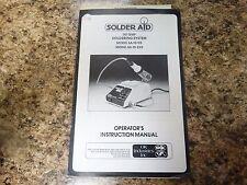Solder Aid SA-10-115, SA-10-230 Operators Instruction Manual