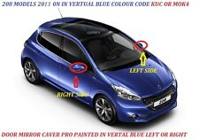 PEUGEOT 208 12- 16 Wing Mirror Cover RIGHT Sprayed in PEUGEOT VIRTUAL BLUE
