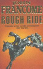Rough Ride, Francome, John, Very Good Book