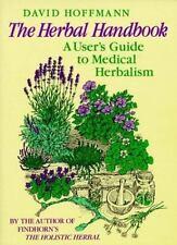 The Herbal Handbook: A User's Guide to Medical Herbalism  David Hoffman  Good  B