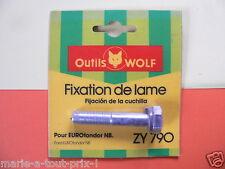 OUTILS WOLF ZY 790 vis boulon fixation de lame pour tondeuses Eurotondor NB