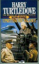 Harry Turtledove: Worldwar: Upsetting the Balance (TB, fantasy,USA)