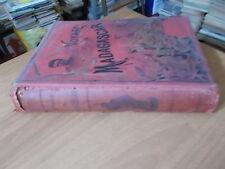 Louis Catat VOYAGE A MADAGASCAR (1889-1890) 1° ed. L'Univers Illustré 1895