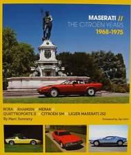 LIVRE/BOOK : MASERATI - 1968-75 BORA,KHAMSIN,MERAK,CITROEN SM,QUATTROPORTE II