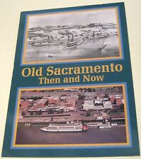 United States Old Sacramento Then and Now CT-3672 Smith-Western - unposted