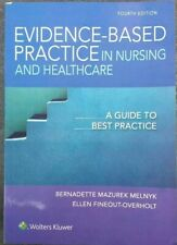 Evidence-Based Practice in Nursing and Healthcare by MELNYK (2018, Paperback)