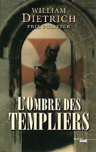 L'ombre des templiers de William Dietrich | Livre | état très bon