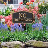 No Trespassing Statement Plaque w/lawn stake