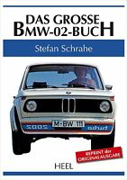 BMW 02 Das grosse Buch (1502 1600 1602 1802 2000 2002 TI tii Touring Baur) book