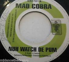 "MAD COBRA - Nuh Watch De Pum ~ 7"" Single"