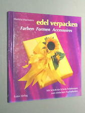 EDEL VERPACKEN - Farben, Formen, Accessoires - Martina Hochstein