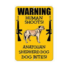 Anatolian Shepherd Dog Dog Human Shoots Fun Novelty Metal Sign