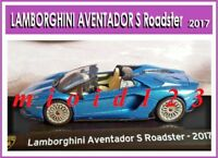 1/43 - Supercars Collection : LAMBORGHINI AVENTADOR S ROADSTER - [2017] Die-cast