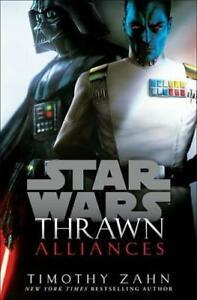 Thrawn. Alliances by Timothy Zahn (author)