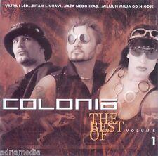 Colonia CD THE BEST OF VOL 1 HIT Croazia Zupanja Za tvoje snene oci Indira CRO