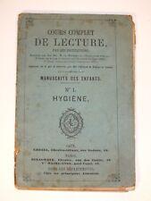 + Cours complet de lecture - manuscrit des enfants N°1 Hygiène 1878 +