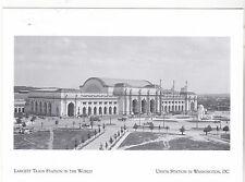 "~Post Card~""Largest Train Staion-World"" *Union Station Washington DC (A12-2)"