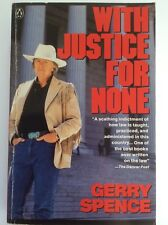 Signed in '03 With Justice for None Destroying American Myth Gerry Spence (1990)